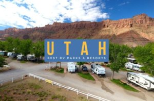 6 Best RV Parks and Resorts in Utah to Explore in 2021
