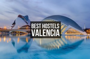 7 Best Hostels in Valencia for Solo Travelers, Party & Chill in 2021