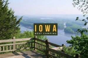 Best Camping in Iowa: 11 Campgrounds, RV Parks, Places to Camp – 2021